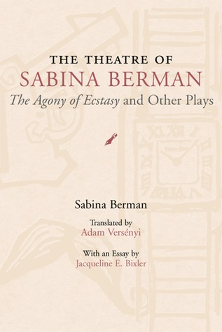 The Theatre of Sabina Berman by Sabina Berman