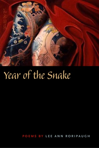 Year of the Snake by Lee Ann Roripaugh