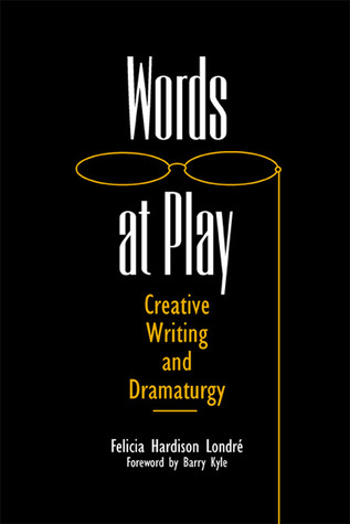 Words at Play by Felicia Hardison Londré