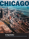 Chicago: Metropolis of the Mid-Continent, 4th Edition