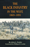 The Black Infantry in the West, 1869–1891