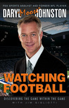 Watching Football: Discovering the Game within the Game