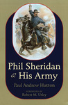 Phil Sheridan and His Army