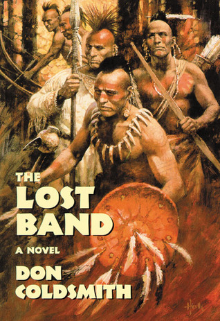 The Lost Band by Don Coldsmith
