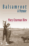Balsamroot: A Memoir