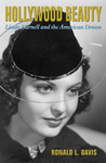 Hollywood Beauty: Linda Darnell and the American Dream