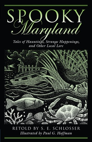 Spooky Maryland by S.E. Schlosser