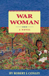 War Woman: A Novel