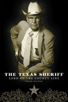 The Texas Sheriff: Lord of the County Line