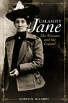 Calamity Jane: The Woman and the Legend