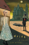 Drift: A Novel
