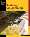 Training for Climbing, 2nd by Eric J. Horst