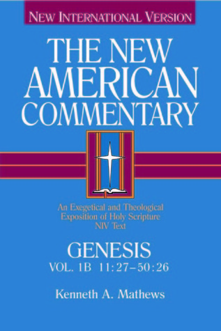 Genesis 11:27-50:26 (New American Commentary)