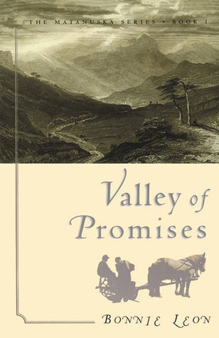 Valley of Promises by Bonnie Leon