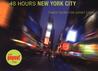 48 Hours New York City: Timed Tours for Short Stays