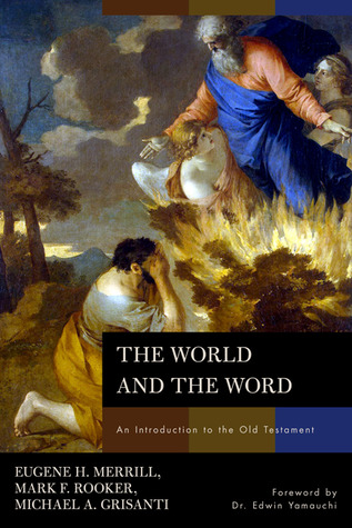 Download The World and the Word: An Introduction to the Old Testament PDF