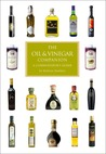 The Oil and Vinegar Companion: A Connoisseur's Guide