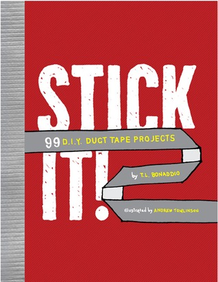 Stick It! by T.L. Bonaddio