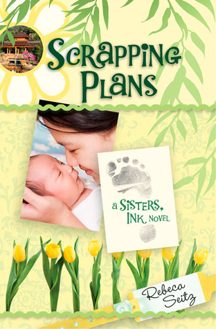Scrapping Plans (Sisters, Ink #3)