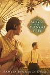 The Moon in the Mango Tree by Pamela Binnings Ewen