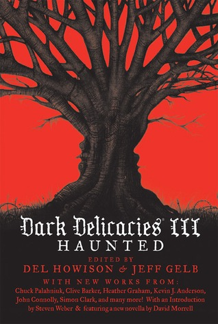 Dark Delicacies III: Haunted (Dark Delecacies, #3)