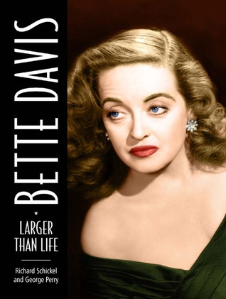 Bette Davis by Richard Schickel