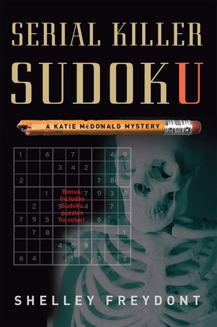 Serial Killer Sudoku by Shelley Freydont