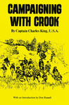 Campaigning with Crook by Charles King