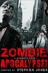 The Mammoth Book of Zombie Apocalypse! by Stephen Jones