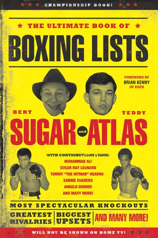 The Ultimate Book of Boxing Lists by Bert Randolph Sugar