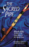 The Sacred Pipe by Black Elk