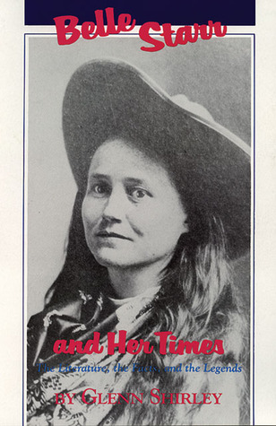 Download online Belle Starr and Her Times: The Literature, the Facts, and the Legends DJVU