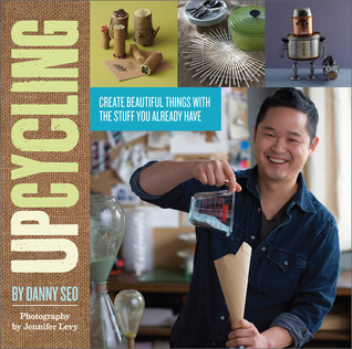 Upcycling by Danny Seo