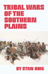 Tribal Wars of the Southern Plains