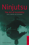 Ninjutsu: The Art of Invisibility--Japan's Feudal-Age Espionage Methods (Tuttle Library of Martial Arts)