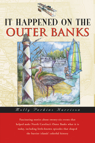 It Happened on the Outer Banks by Molly Perkins Harrison