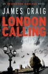 London Calling (Inspector Carlyle, #1)