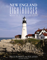New England Lighthouses, 2nd: Maine to Long Island Sound