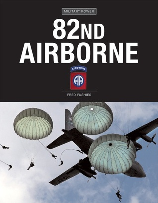 82nd Airborne by Fred Pushies