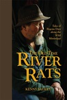 The Old-Time River Rats: Tales of Bygone Days along the Wild Mississippi