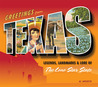 Greetings from Texas: Legends, Landmarks & Lore of the Lone Star State