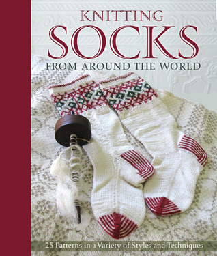 Knitting Socks from Around the World by Kari Cornell