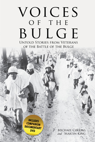 Voices of the Bulge by Michael         Collins