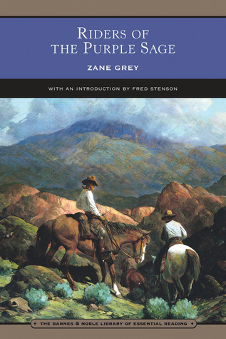 a review of riders of the purple sage by zane grey From what i understand, this commission has been a work in progress for some  time how was zane grey's riders of the purple sage chosen.