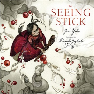 The Seeing Stick by Jane Yolen