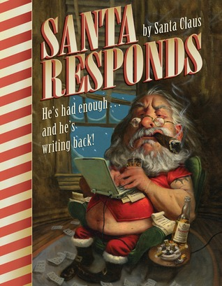 Santa Responds: He's Had Enough...and He's Writing Back!
