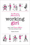 The Amazing Adventures of Working Girl by K.S.R. Burns