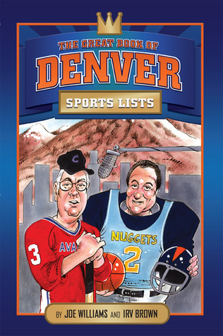 The Great Book of Denver Sports Lists