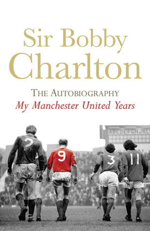 Sir Bobby Charlton by Bobby Charlton