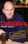 Dallaglio's Rugby Tales: Legendary Stories of Blood, Sweat and Beers